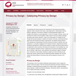 Privacy by Design - Catalyzing Privacy by Design - CCC