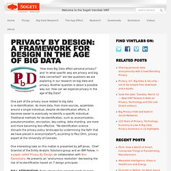 Privacy by design: a framework for design in the age of big data