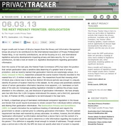 The Next Privacy Frontier: Geolocation