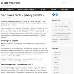 Tout savoir sur la «privacy paradox» - Le Blog Numérique