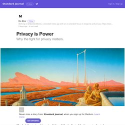 Privacy is Power – Standard Journal