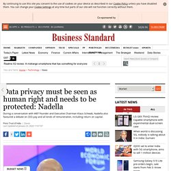 Data privacy must be seen as human right and needs to be protected: Nadella