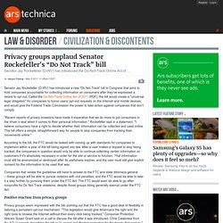 "Privacy groups applaud Senator Rockefeller's ""Do Not Track"" bill"