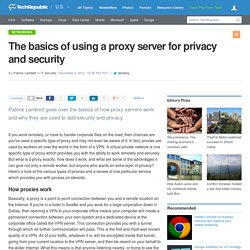 The basics of using a proxy server for privacy and security