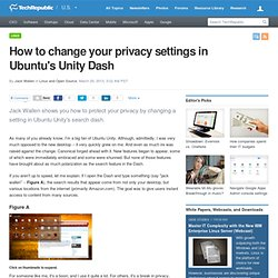 How to change your privacy settings in Ubuntu's Unity Dash