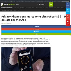 Privacy Phone : un smartphone ultra-sécurisé à 1100 dollars par McAfee