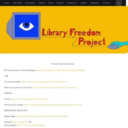 Privacy toolkit for librarians – Library Freedom Project