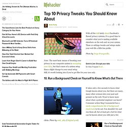 Top 10 Privacy Tweaks You Should Know About