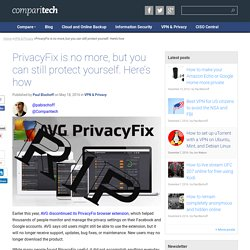 PrivacyFix is no more, but you can still protect yourself