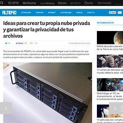 Cómo crear tu propia nube privada para almacenar tus archivos