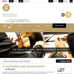 The private label brands market in Europe