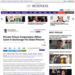 Private Prison Corporation Offers Cash In Exchange For State Prisons