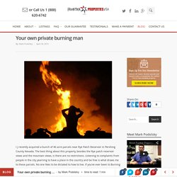 Your own private burning man - Frontier Properties USA