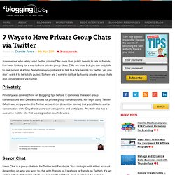 7 Ways to Have Private Group Chats via Twitter