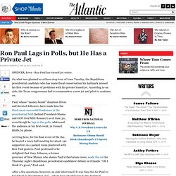 Ron Paul Lags in Polls, but He Has a Private Jet - Rodney Hawkins - Politics