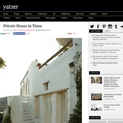 Private House in Tinos | Yatzer™