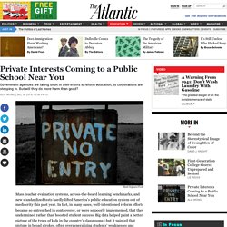 Private Interests Coming to a Public School Near You