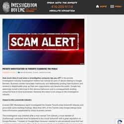 Private Investigators in Toronto Scamming the Public