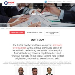 Real Estate Fund Management Team - Kotak Realty Fund