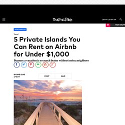 5 Private Islands You Can Rent on Airbnb
