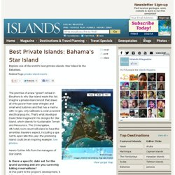 Best Private Islands: Bahama's Star Island