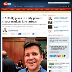 NASDAQ plans to unify private shares markets for startups
