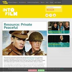 Private Peaceful resource - Into Film