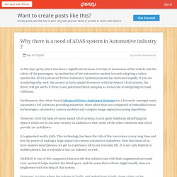 Why there is a need of ADAS system in Automotive industry ?