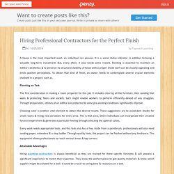 Hiring Professional Contractors for the Perfect Finish