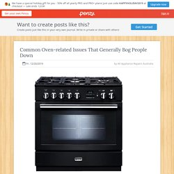 Common Oven-related Issues That Generally Bog People Down