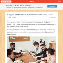 Why you should hire an experienced Brand consultancy?