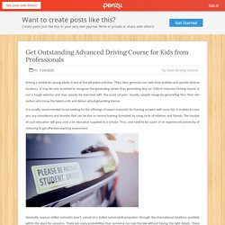 Get Outstanding Advanced Driving Course for Kids from Professionals