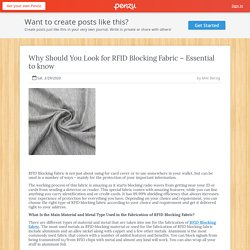 Why Should You Look for RFID Blocking Fabric – Essential to know