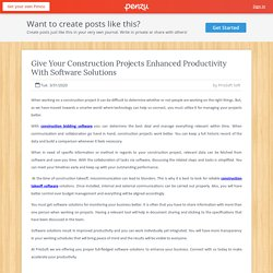 Give Your Construction Projects Enhanced Productivity With Software Solutions