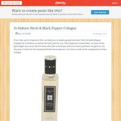 Jo Malone Birch & Black Pepper Cologne