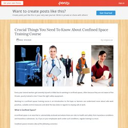 Crucial Things You Need To Know About Confined Space Training Course