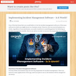 Implementing Incident Management Software - Is It Worth?