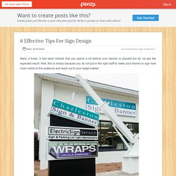 6 Effective Tips For Sign Design