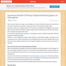 Important Benefits Of Hiring A Digital Marketing Agency In Birmingham