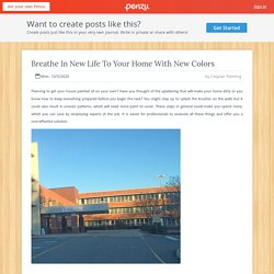 Breathe In New Life To Your Home With New Colors