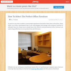 How To Select The Perfect Office Furniture