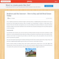 Realtors and the Internet - How to Buy and Sell Real Estate Today