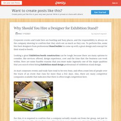 Why Should You Hire a Designer for Exhibition Stand?