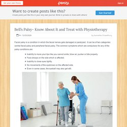 Bell's Palsy- Know About It and Treat with Physiotherapy