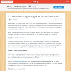 5 Effective Marketing Strategies for Tattoo Shop Owners