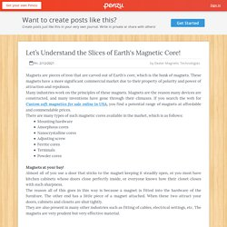 Let's Understand the Slices of Earth's Magnetic Core!