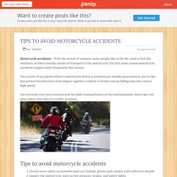 TIPS TO AVOID MOTORCYCLE ACCIDENTS