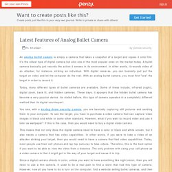 Latest Features of Analog Bullet Camera