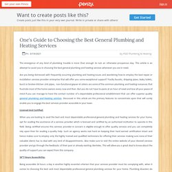One's Guide to Choosing the Best General Plumbing and Heating Services Save now