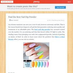 Find the Best Nail Dip Powder